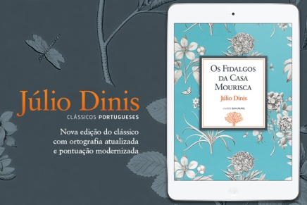"""Nova edição digital de """"Os Fidalgos da CasaMourisca"""""""