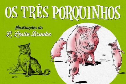 Nova edição dos três porquinhos, com ilustrações de L. Leslie Brooke, de 1904, andava  Walt Disney ainda defralda