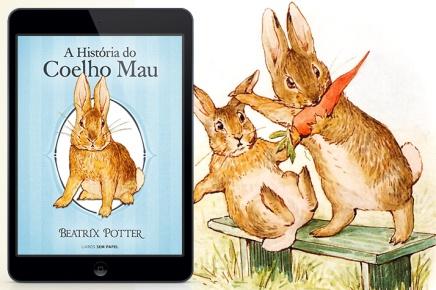 A história de um coelho mau que teve o quemerecia!